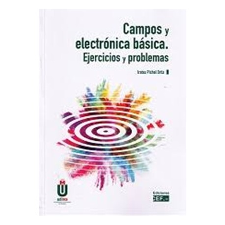 campos-y-electronica-basica-ejercicios-y-problemas